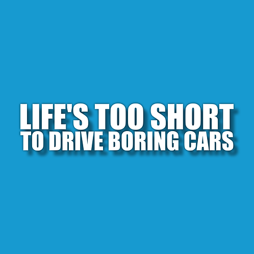 Life's too short Sticker