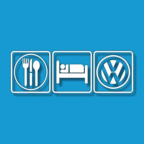 Eat Sleep VW Sticker