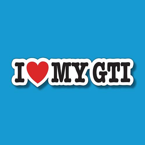 I LOVE MY GTI Sticker
