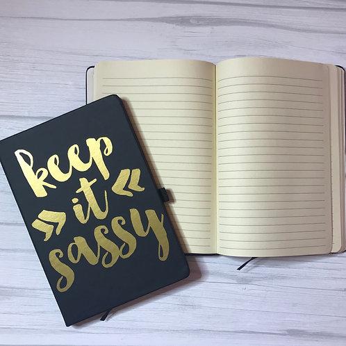 Keep it Sassy Notebook