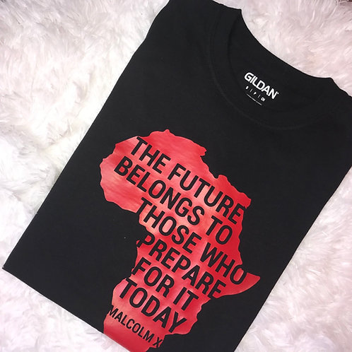 """The Future Belongs to... Malcom X Tee"