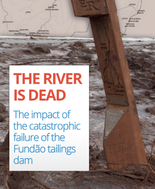 Confira o relatório The River is Dead, de Paul Robson da ONG London Mining Network.