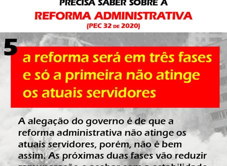A reforma administrativa atinge servidores novos e atuais