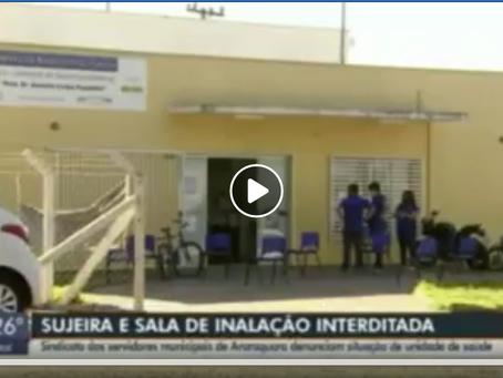 Jornal da EPTV - SISMAR denuncia situação de unidade de saúde