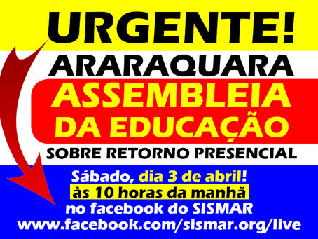 SISMAR faz assembleia com servidores da educação sobre volta às aulas