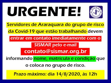 Servidores do grupo de risco não afastados devem entrar em contato com o SISMAR