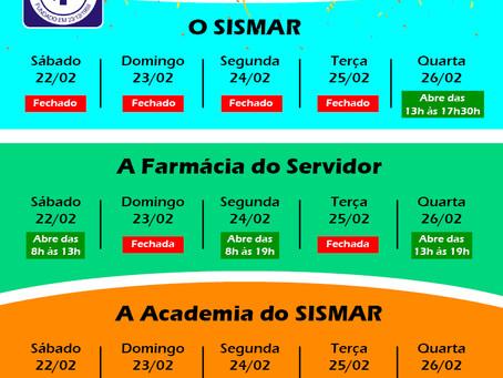 Confira os horários do SISMAR no Carnaval