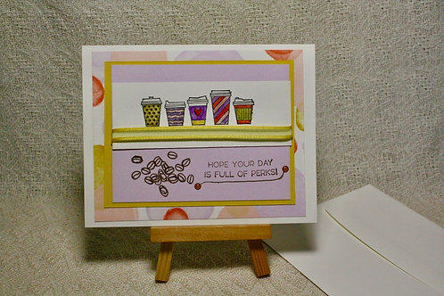 Hand-Crafted Coffee Card - Hope Your Day is Full of Perks!