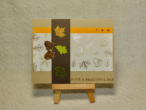 Hand-Crafted Nature Card - Have a Beautiful Day