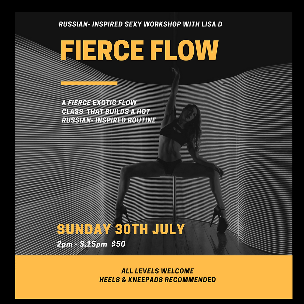 FIERCE FLOW! Russian Inspired Sexy Workshop with Lisa D