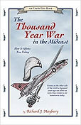 The Thousand Year War in the Middle East