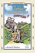 Are you a Liberal Conservative or Confus