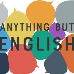 Anything But English