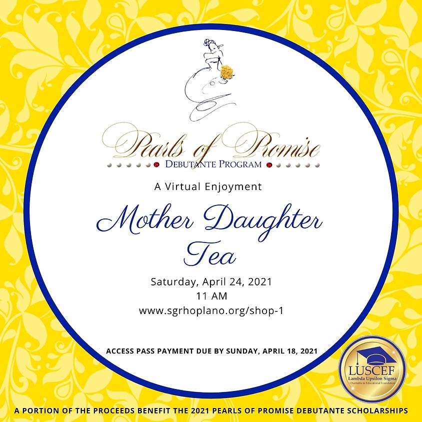 Mother /Daughter Tea- Virtual Pass Only