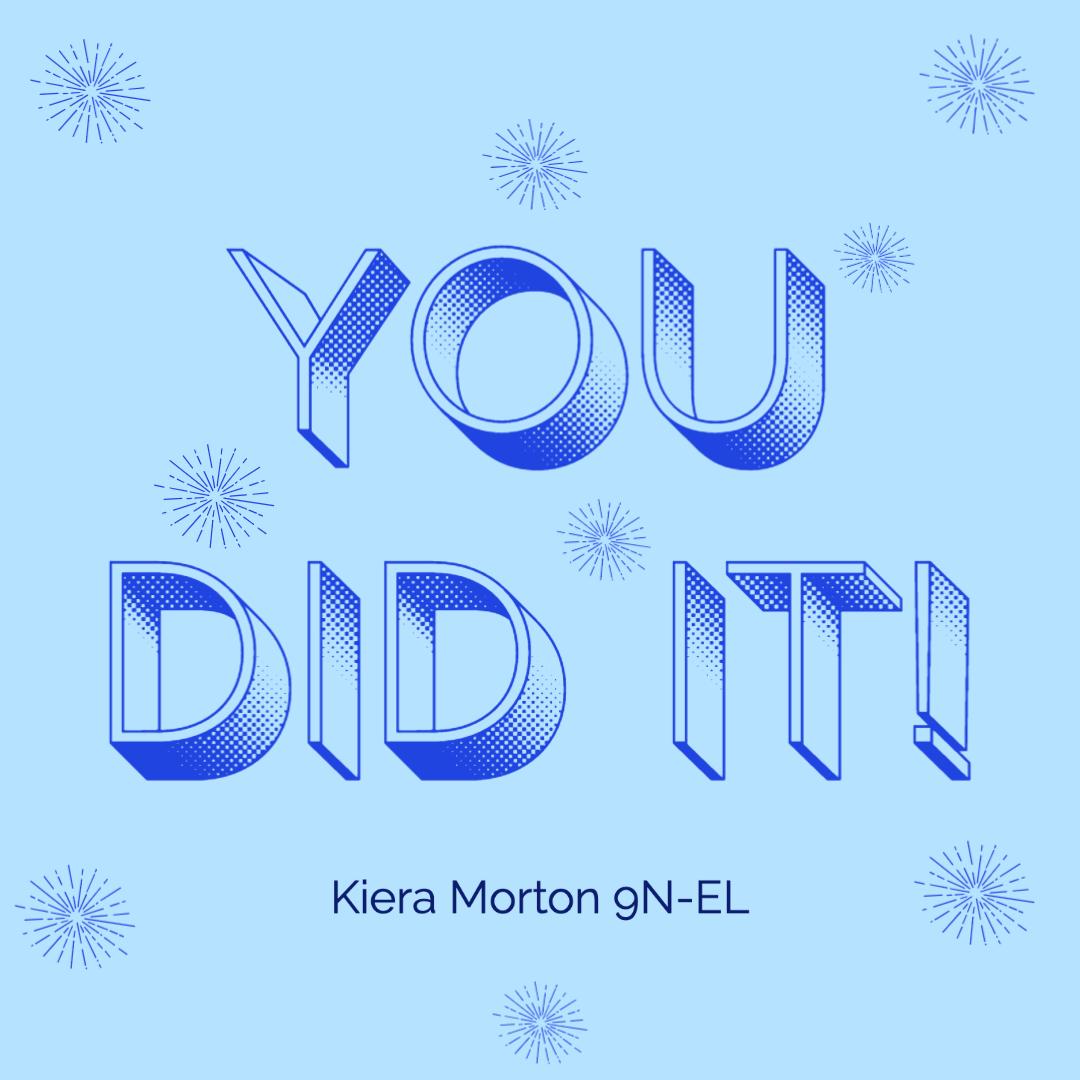 28/04/20 - Well Done to Kiera Morton