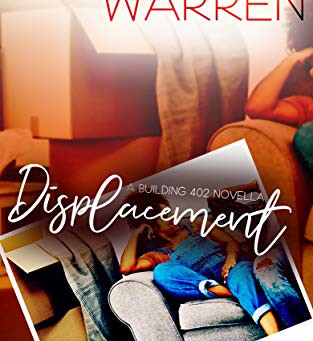 Displacement: A Building 402 Novella by Alexandra Warren