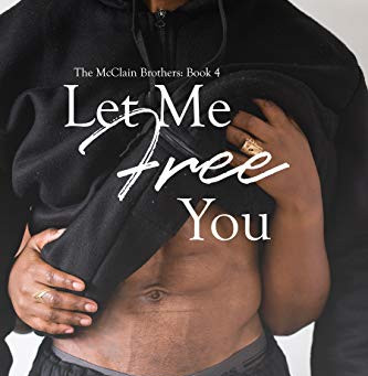 Let Me Free You by Alexandria House