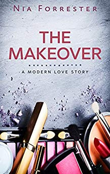 The Makeover by Nia Forrester