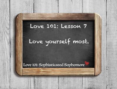 Love 101: Lesson 7