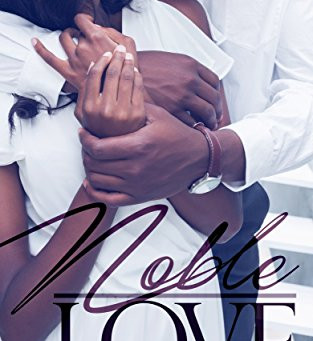 Noble Love (The Nobles of Sweet Rapids Book 1) By Te Russ