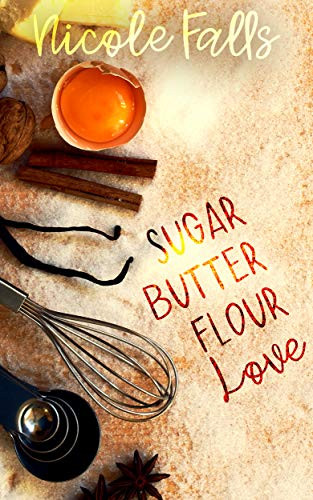 Sugar Butter Flour Love