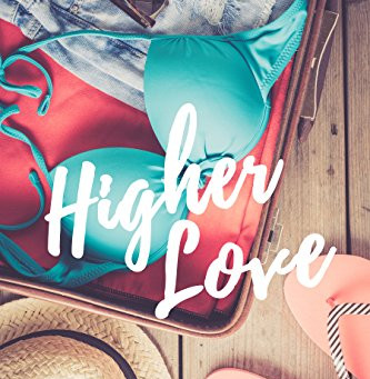 Higher Love By Alexandria House