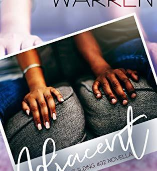 Adjacent: A Building 402 Novella by Alexandra Warren
