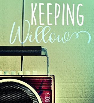 Keeping Willow by Jacinta Howard