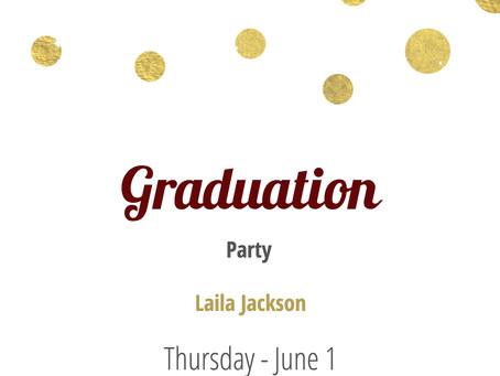 Laila is Graduating!
