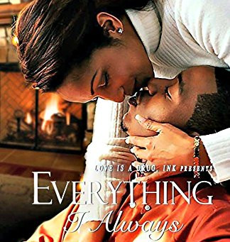 Everything I Always Wanted: A Friends to Lovers Romance by Stephanie Nicole Norris