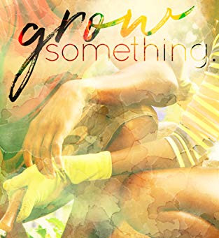 Grow Something: An Equilibrium Novelette by Christina C. Jones