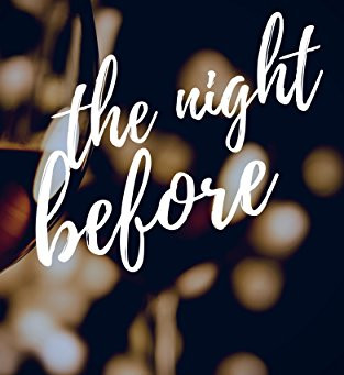 The Night Before (A Holiday Novella) by Jacinta Howard