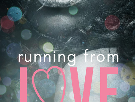 New Release Alert - Running from Love