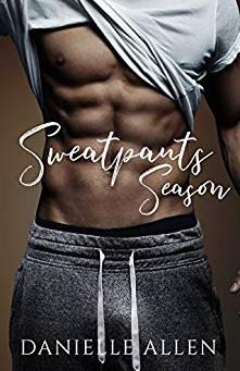 Sweatpants Season by Danielle Allen