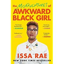 The Misadventures of Awkward Black Girl by Issa Rae