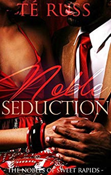 Noble Seduction by Te` Russ