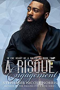 A Risque` Engagement by Stephanie Nicole Norris