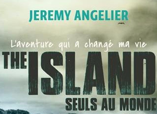 The Island, the book : an incredible story with Mike Horn's survival tips.