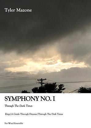 "Symphony No. I ""Through The Dark Times"" (SCORE ONLY))"