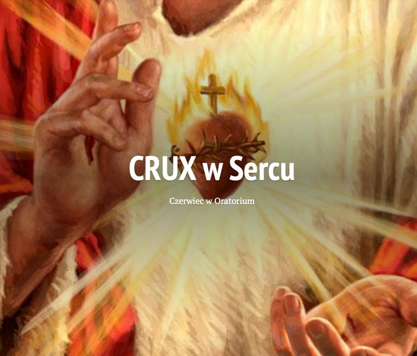 CRUX w Sercu #czerwiec