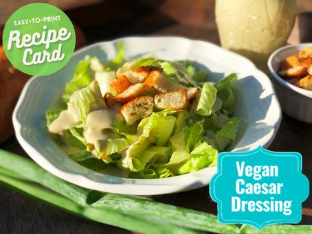 Recipe Card - Vegan Caesar Dressing