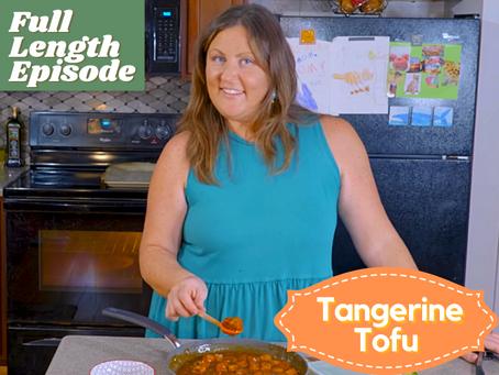 Full Length Episode - Tangerine Tofu   Premium Content