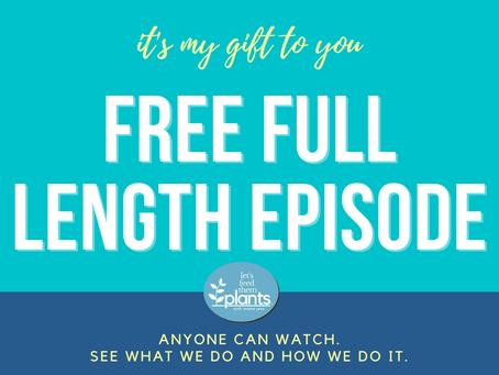 FREE - Full Length Episode