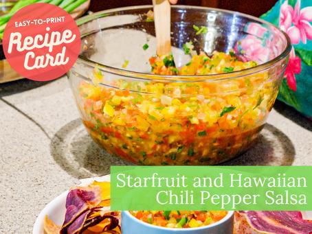 Recipe Card - Starfruit and Hawaiian Chili Pepper Salsa