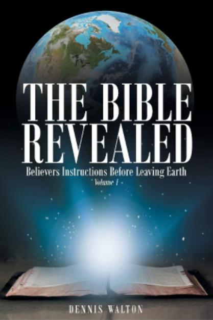 The Bible Revealed: Volume I