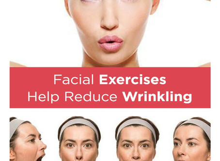 Facial exercises help reduce wrinkling