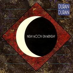 Duran Duran NEW MOON ON MONDAY - single