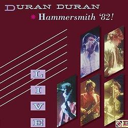 Duran Duran LIVE AT HAMMERSMITH ODEON 82 - album
