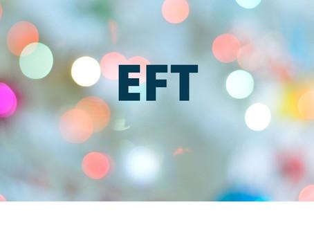 EFT, pour toujours mieux vous accompagner!