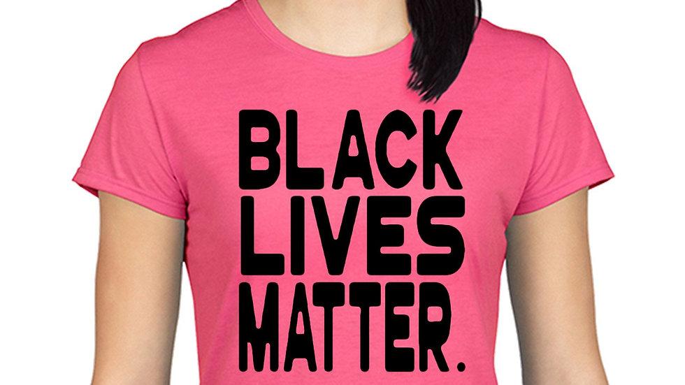 Women's Black Lives Matter  Juniors T Shirt